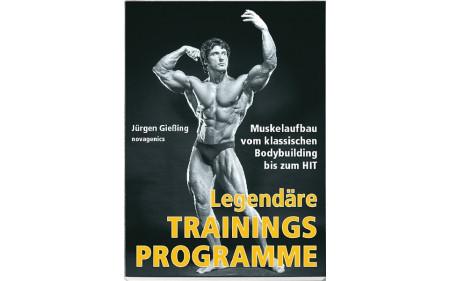 Legendäre Trainingsprogramme (Dr. Dr. Jürgen Gießing)