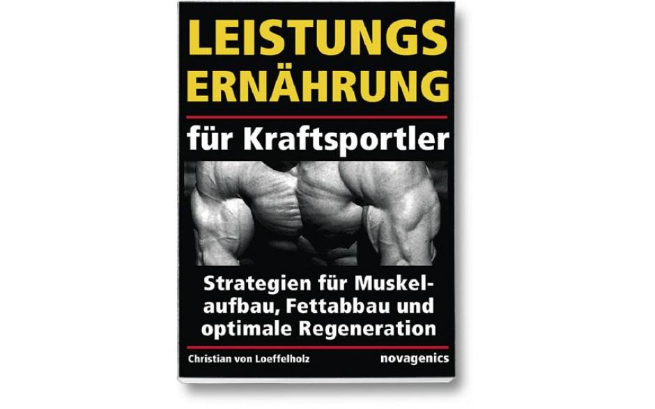 Leistungsernährung für Kraftsportler (Christian von Loeffelholz)