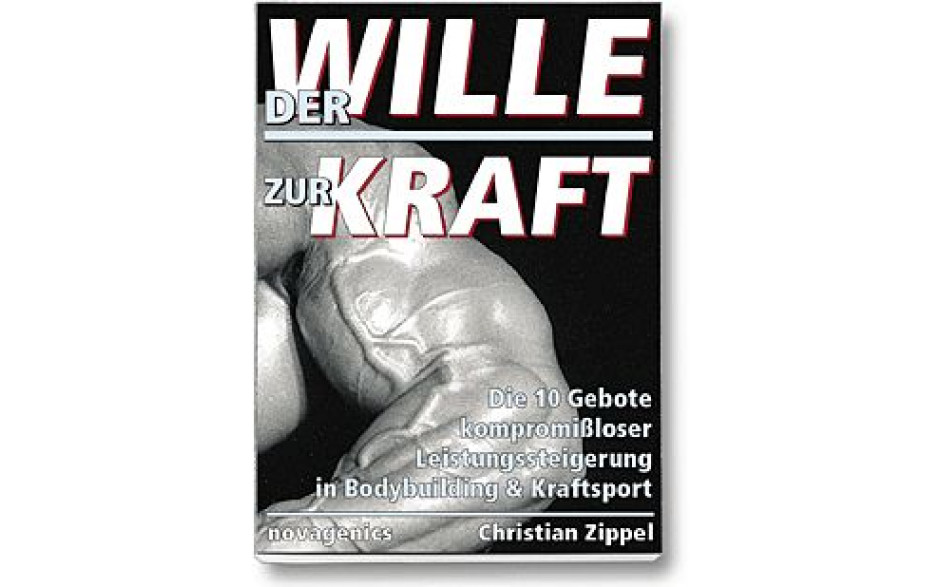 Der Wille zur Kraft (Christian Zippel)