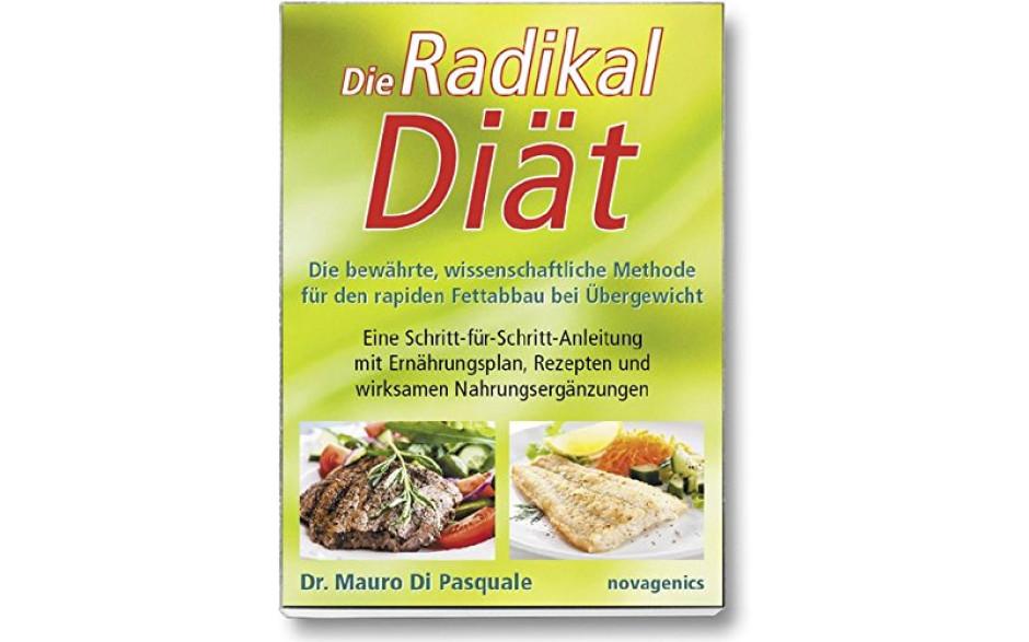 Die Radikaldiät (Dr. Mauro DiPasquale)