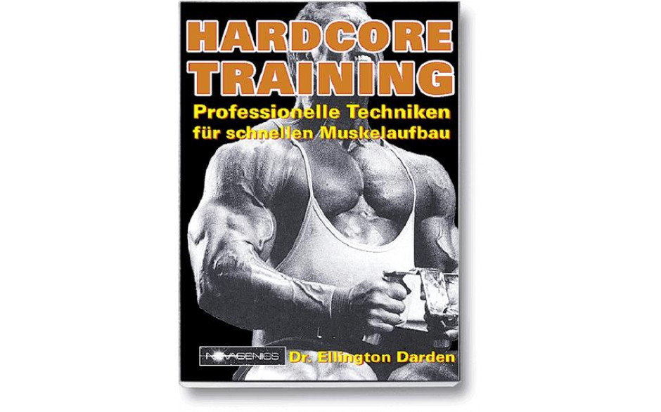 Hardcore Training (Dr. Ellington Darden)