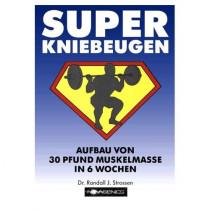 Super Kniebeugen (Dr. Randall, J. Strossen)