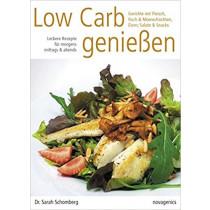 Low Carb genießen (Dr. Sarah Schomberg)