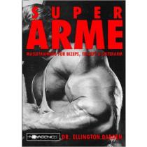 Super Arme (Dr. Ellington Darden)