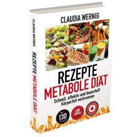 Rezepte für die Metabole Diät (Claudia Werning)