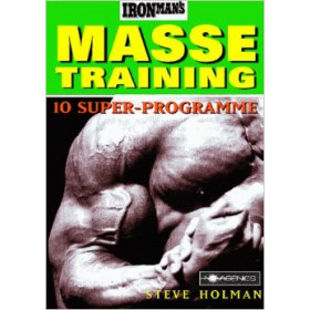 Ironman's Massetraining (Steve Holman)
