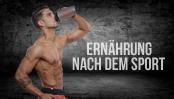 Tipps zur idealen Ernährung nach dem Training mit dem Ziel Muskelaufbau