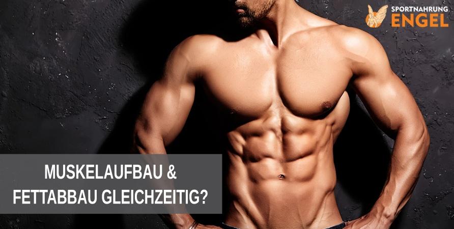 5 Tipps wie Du gleichzeitig Muskeln aufbauen und Fett verbrennen kannst
