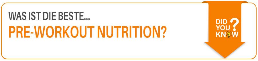 Die beste Pre Workout Nutrition