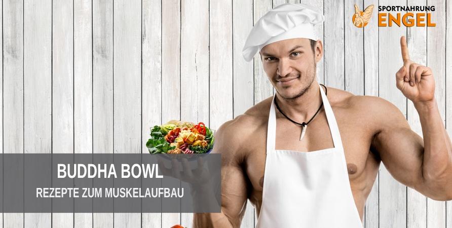 Muskelaufbau Rezepte Buddha Bowl