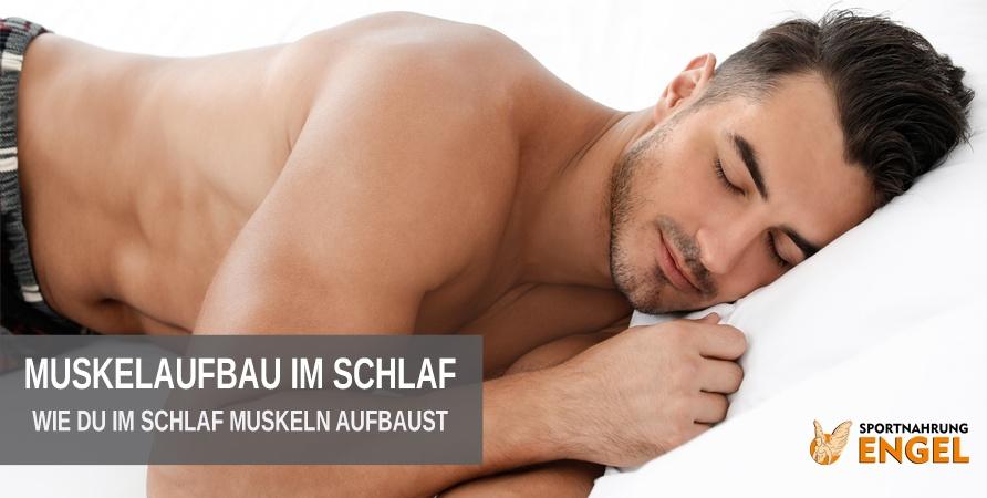 Wie Du den Muskelaufbau im Schlaf verbesserst