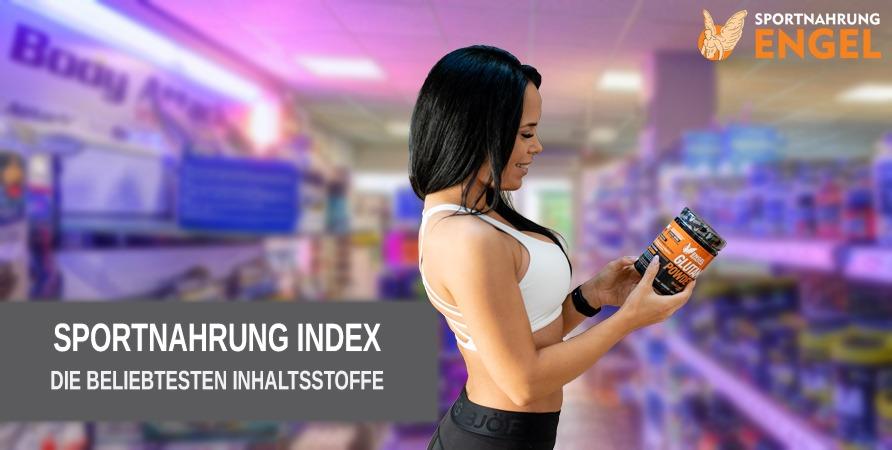 Sportnahrung Index - Die beliebtesten Supplemente für Sportler und gesundheitsbewusste Menschen