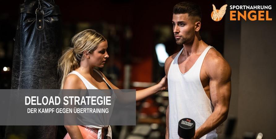 Deload Strategie - Der Kampf gegen Übertraining