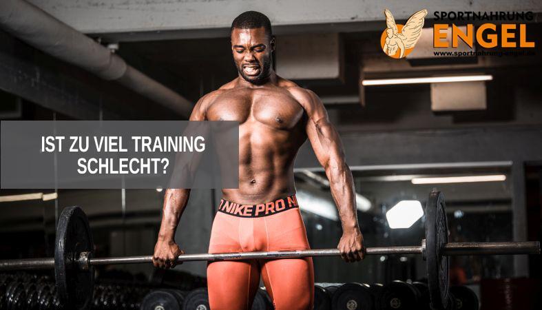 Ist zu viel Training schlecht?