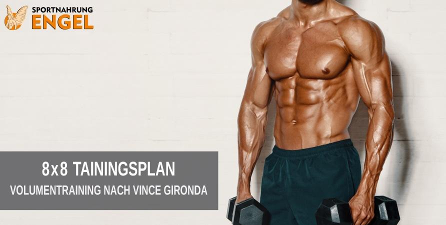 8x8 Volumen Trainingsplan nach Vince Gironda