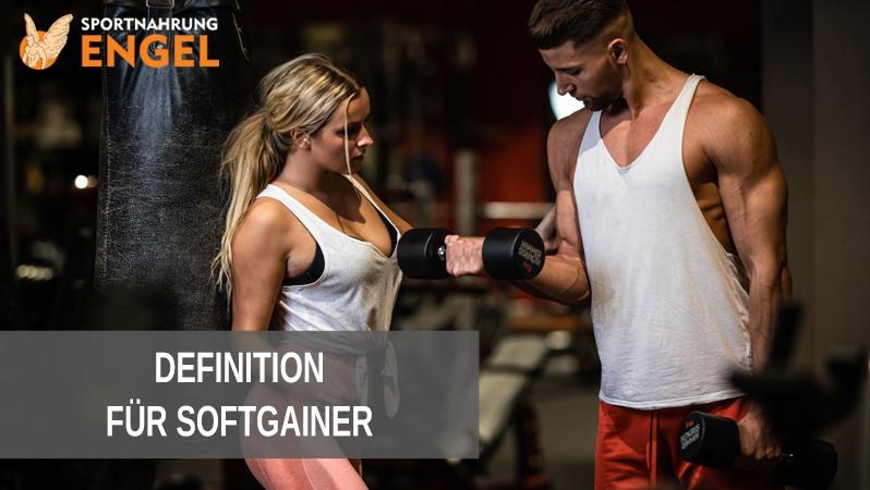 Definition für Softgainer Trainingsplan